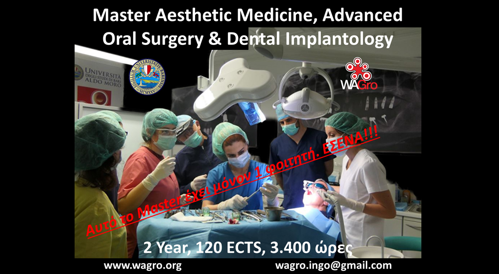 "Master in Aesthetic Medicine, Advanced Oral Surgery & Dental Implantology by Wagro & University of Bari ""Aldo Moro"""